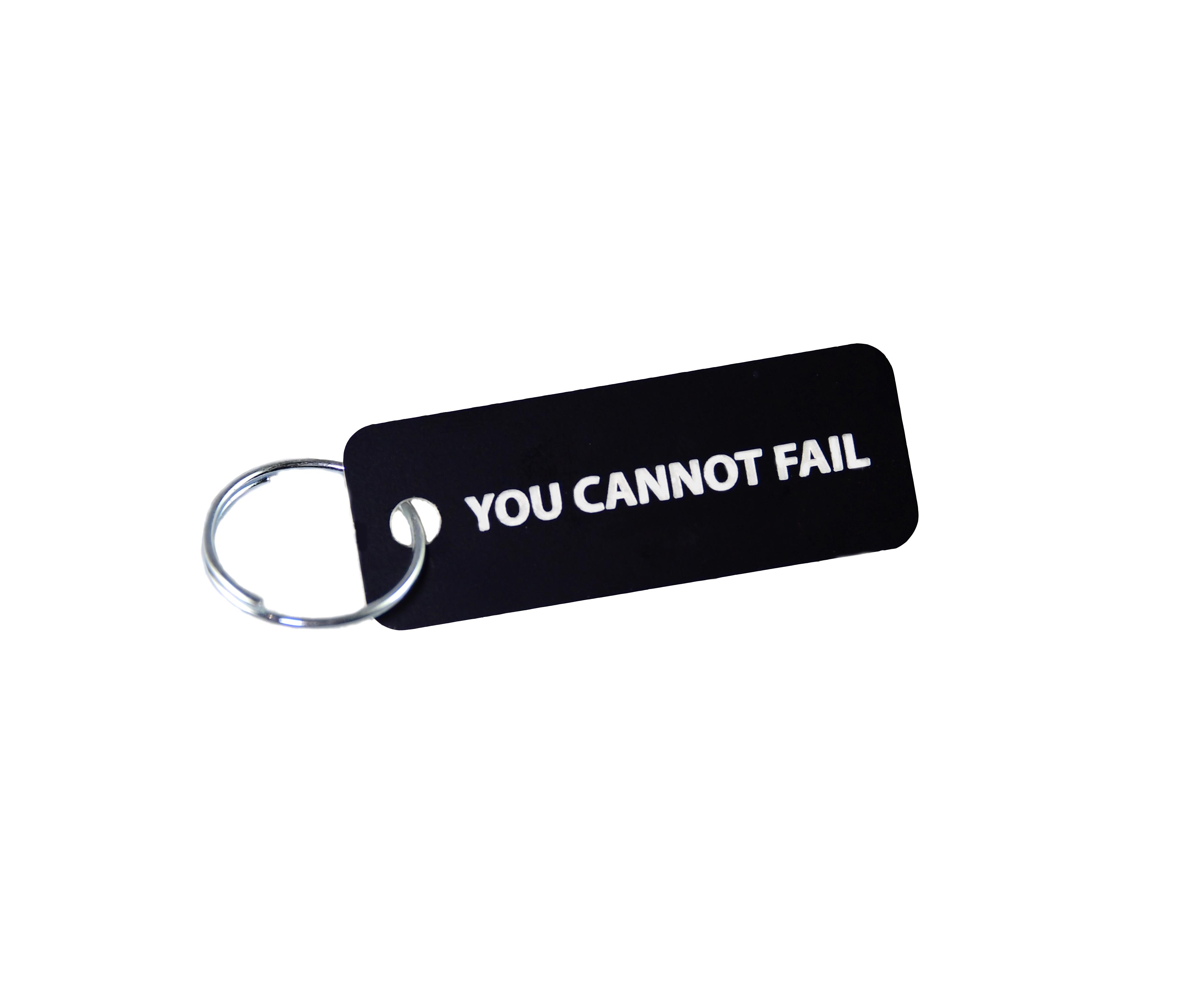 You Cannot Fail Keychain