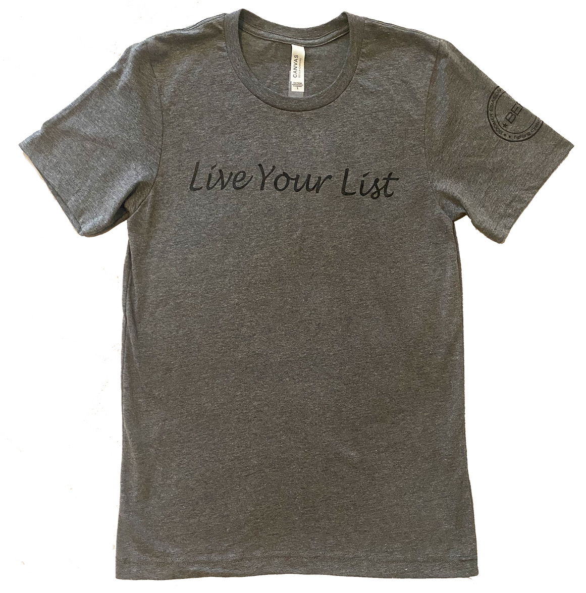 Live Your List Bella + Canvas T-Shirt