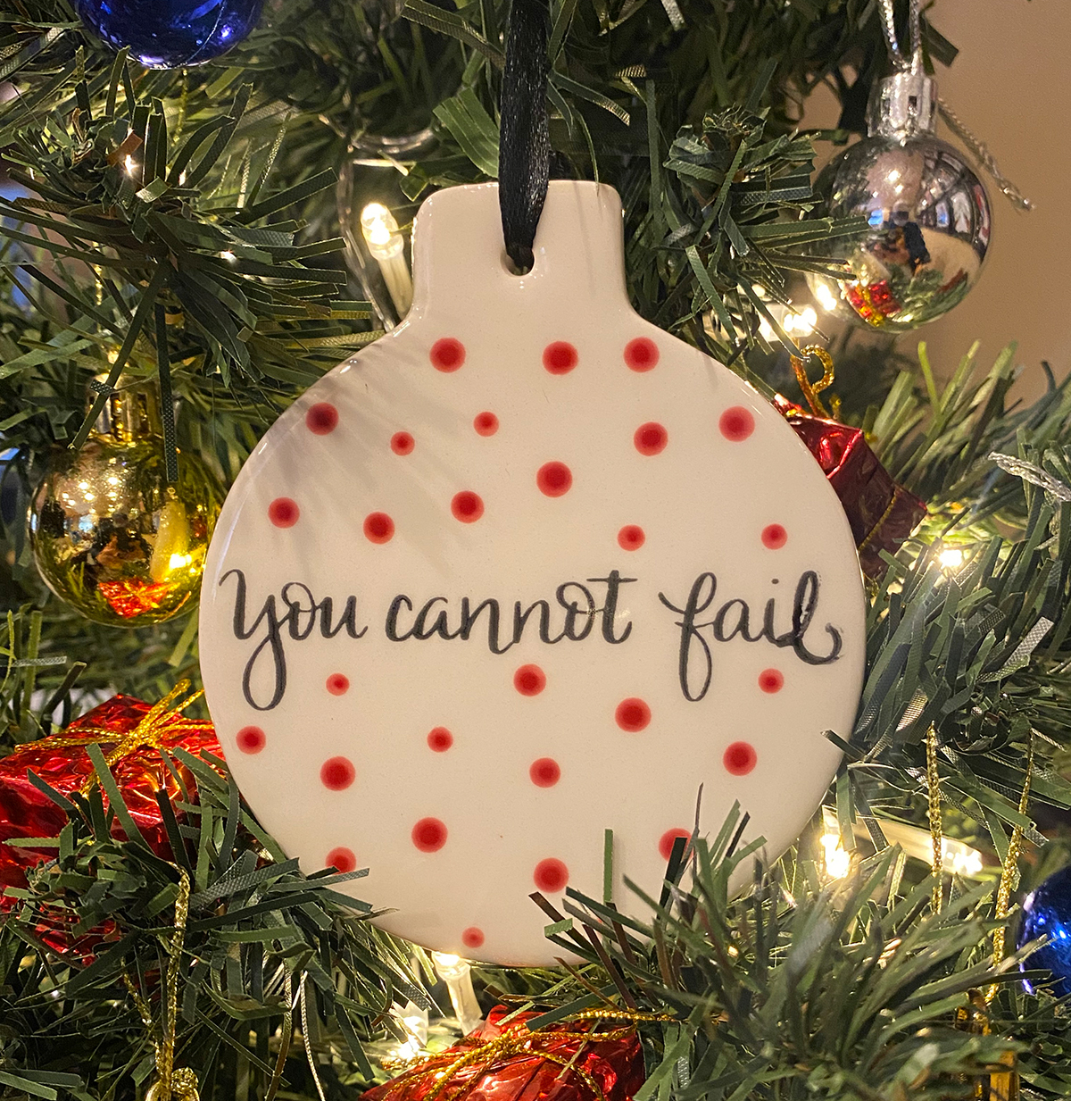 You Cannot Fail Holiday Ornaments